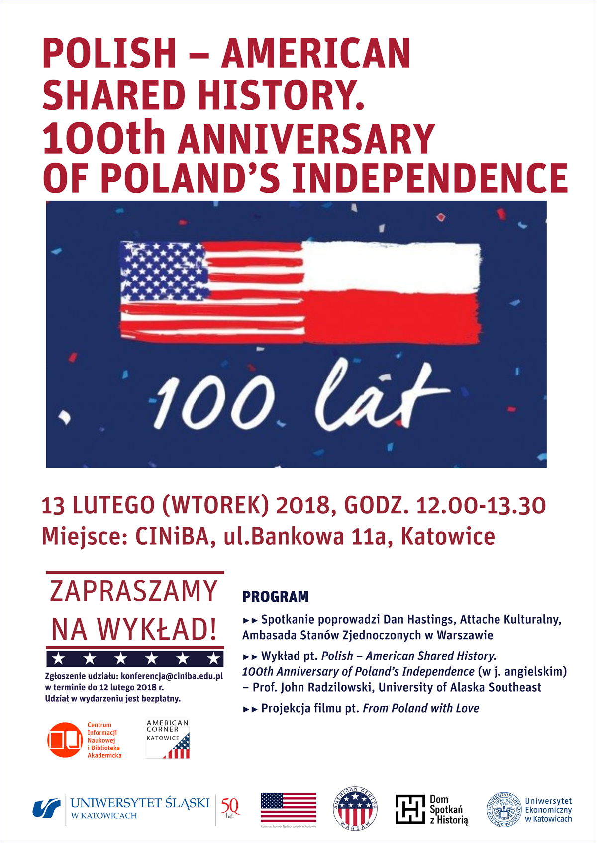 "Wykład pt.""Polish–American Shared History – 100th Anniversary of Poland's Independence"